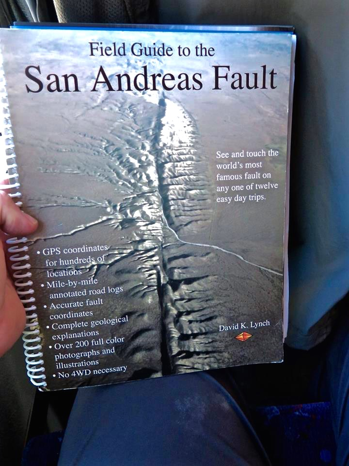 "Anyone can tour California's biggest fault, there's tons of information online but the best source I found is all contained within this handy guide. Seismo Sue has also written three books on the subject: ""Finding Fault in California"" ""Predicting the Unpredictable"" ""Richter's Scale"" Richter's Scale includes the following juicy information: ""Richter was also an avid nudist, a frustrated but prolific poet, a Trekkie, a devoted backpacker profiled in the pages of Field and Stream, and a philandering spouse who was quite possibly in love with his sister and whose globe-trotting wife may have been a lesbian."" Don't blame me if you don't like it, it's not my FAULT."