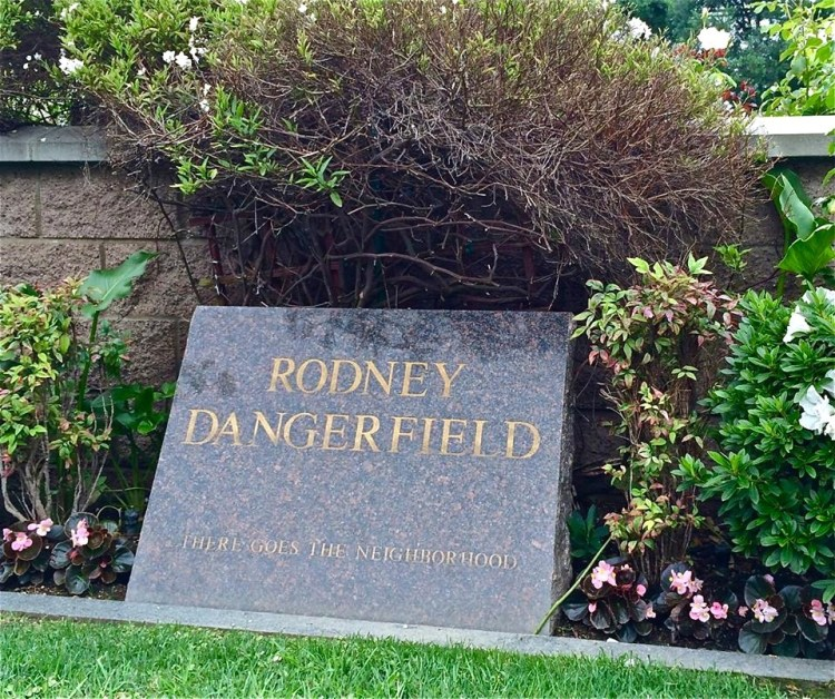 "In October of 2004, stand-up comic Rodney Dangerfield (1921-2004) was buried at Pierce Bros. Best known for his famous line ""I don't get no respect!"", but at Rodney's funeral, comics Adam Sandler and Jim Carrey were pallbearers, while Jay Leno, Tim Allen, Chris Rock, Jon Lovitz, Louie Anderson, George Lopez, and others celebs attended. His epitaph perfectly matches Rodney's screen persona: ""There Goes The Neighborhood."""