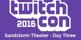 TwitchCon Sandstorm Theater