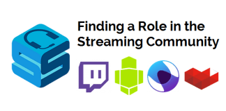 Finding a Role in the Streaming Community