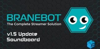 BraneBot v1-5 Update Soundboard