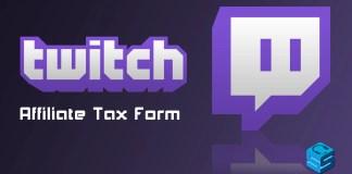 Twitch Affiliate Tax Form