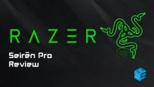 Razer Seiren Pro Review