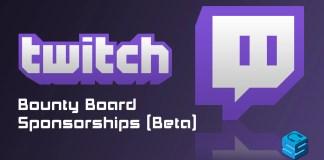 Twitch Bounty Board Beta