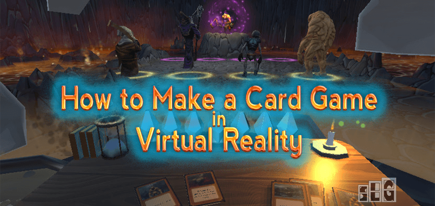 Ep. 18: Richard Bettridge – How to make a Virtual Reality Card Game