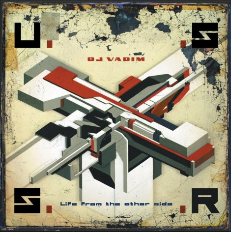 DJ Vadim, U.S.S.R Life From The Other Side, 1999, Ninja Tune
