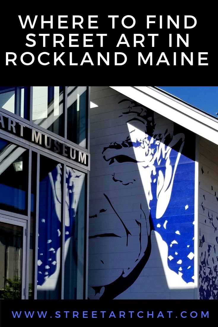 Where to Find Street Art in Rockland Maine