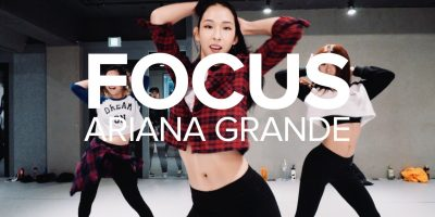 Focus – Ariana Grande / Mina Myoung Choreography