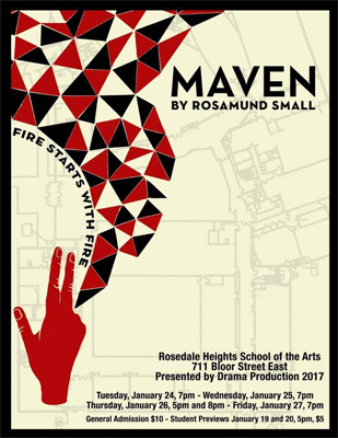 For Rosedale Heights School of the Arts' alumna, Rosamund Small, seeing her immersive play Maven performed by her alma mater was incredible.