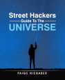 Street Hackers - Guide to the universe