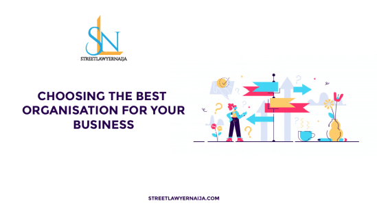 Choosing the Best Organisation for your Business