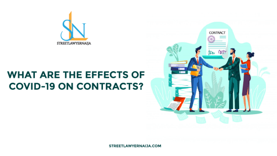 What are the Effects of COVID-19 on Contracts?