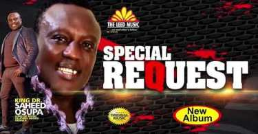Saheed Osupa Special Request