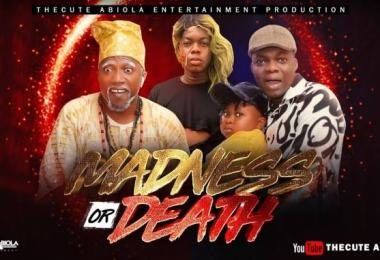 MOVIE: TheCute Abiola – Madness Or Death (2021)