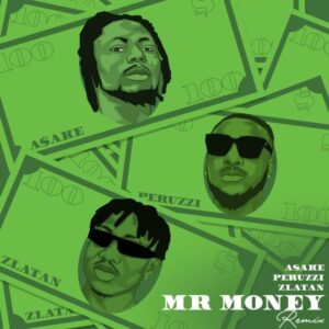 Asake ft Zlatan & Peruzzi – Mr Money (Remix)