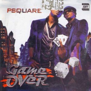 P-Square — Game Over Album