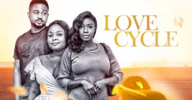 Love Cycle – Nollywood Movie