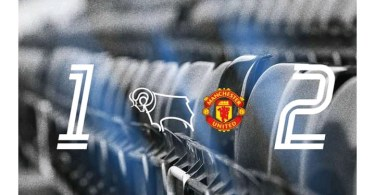 Derby County 1-2 Manchester United - Goal Highlights [DOWNLOAD VIDEO]