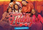 Finding Hubby – Nollywood Movie