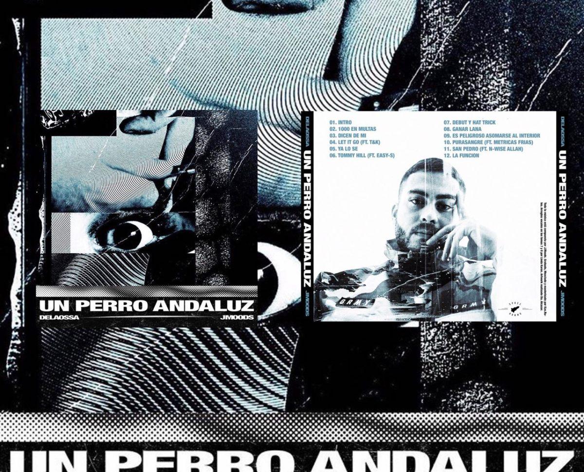 """Delaossa presenta el tracklist de """"Un perro andaluz"""""""