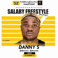Download Dj Bammy D Salary freestyle Mixtape @DjBammyD @dannys9ja