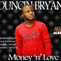 Duncin Bryan - Money n' Love