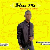 Bkay Unique ft Godfrey-Bless Me