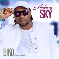 Audio|Video:  Anthony Sky - Biko | @IamAnthonySky