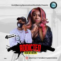 Dj Bammy D Addicted Fresh Out Mixtape