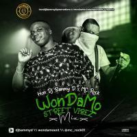 Hon Dj Bammy D X Mc Rock - WonDaMo Street Vibez Mixtape Vol.1