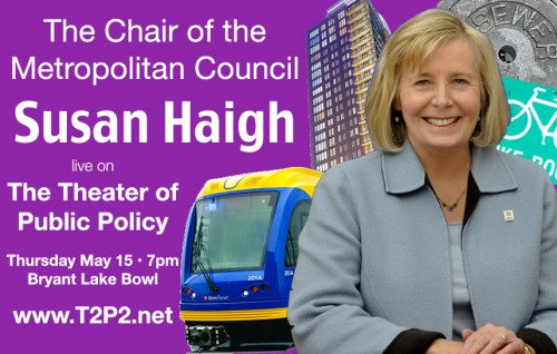 Chair of the Metropolitan Council Susan Haigh, live on The Theater of Public Policy