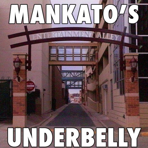 MankatosUnderbelly