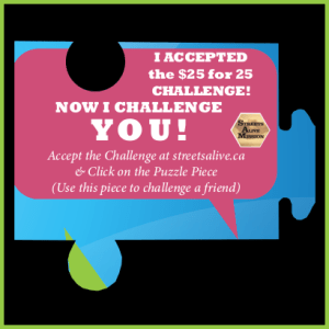 I accepted the $25 for 25 challenge - pink green border - Streets Alive Mission