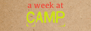a week at camp - streets alive