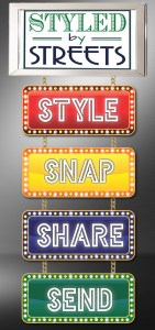 Styled by Streets STYLE SNAP SHARE SEND
