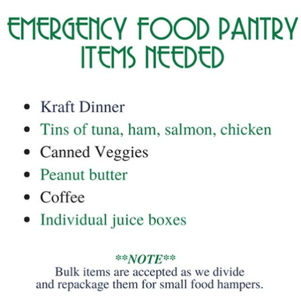 Food Pantry Needs : Our Emergency Food Pantry needs restocking with some vital staple food items - Kraft Dinner 🥫 Tins of tuna, ham, salmon, chicken 🥫 Canned Veggies 🥜 Peanut butter Coffee 🥤 Individual juice boxes The Food Pantry Ladies and our clients really appreciate our many helpers. With your donations, you are truly God's hands extended to the hungry!