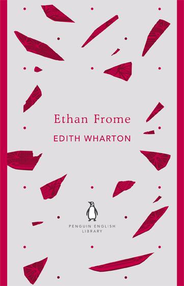 Edith Wharton Ethan Frome Penguin