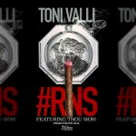 [Single] Toni Valli ft Thou Wow – Real Ni66a Sh*t #RNS