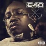 #NEWMUSICMONDAY E40 #HOT
