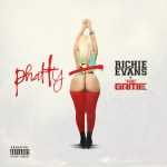 [Single] Richie Evans 'Phatty' Ft. The Game