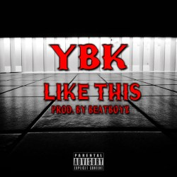 "[SINGLE] YBK ""Like This"""