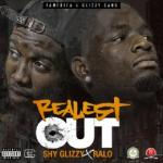[Single] Shy Glizzy x Ralo – Realest Out