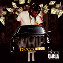 "[Single] @YoungLye ""Whip It"""