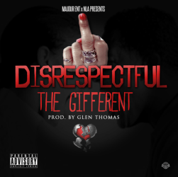 [SINGLE] The Gifferent - Disrespectful