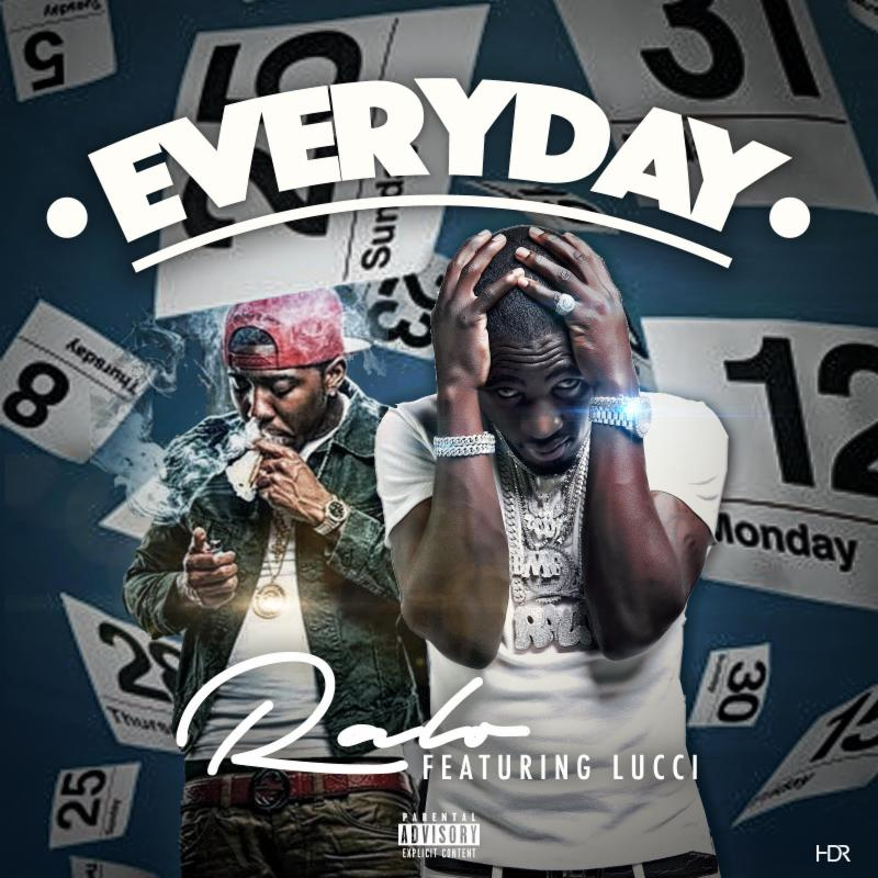 Ralo ft Lucci - Everyday artwork