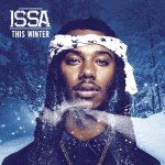 [Mixtape] Issa – This Winter