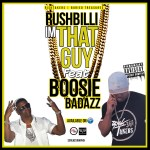 [Single] Rushbilli ft Lil Boosie & Kief Brown – Im That Guy