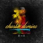 [Single] Charlie Domino – Montana Flow