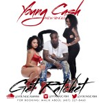 [Single] Young Cash – Get Ratchet