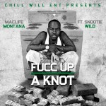 [Single] Maclife Montana 'Fucc Up A Knot' Ft. Snootie Wild